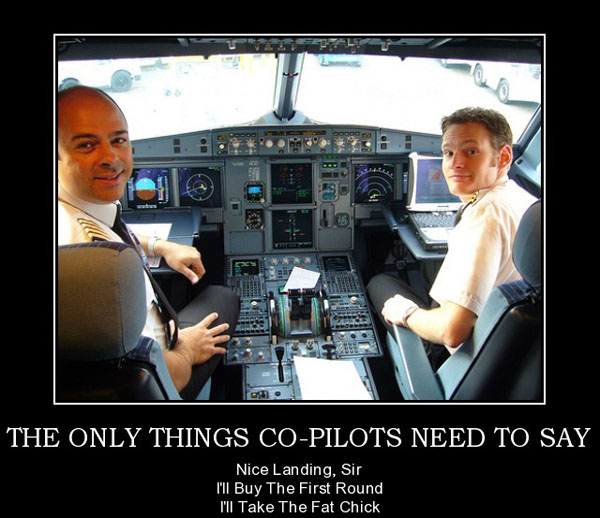 helicopter or airplane pilot with The Only Things Co Pilots Need To Say on Watch moreover F 117 Nighthawk besides Pilot 20clipart 20art together with Aircraft Weight And Balance together with F16 Pilot Selfie.