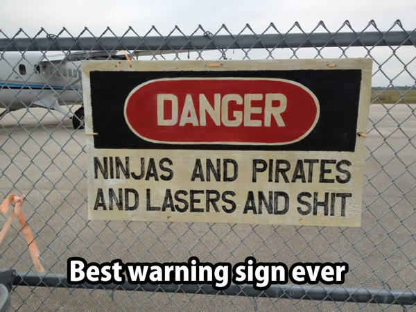 Best warning sign ever