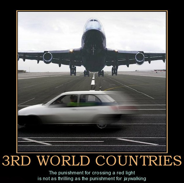 rd-world-countries-3rd-world-countries-plane-car-demotivational-posters-1302105161